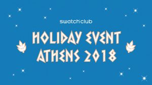 2018 Swatch Club Holiday Event @ Athen | Athen | Griechenland
